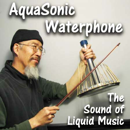 Waterphone Sounds like liquid music!